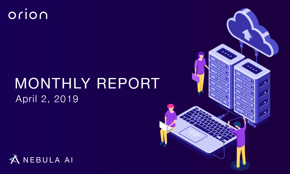 Monthly Report — March 2019